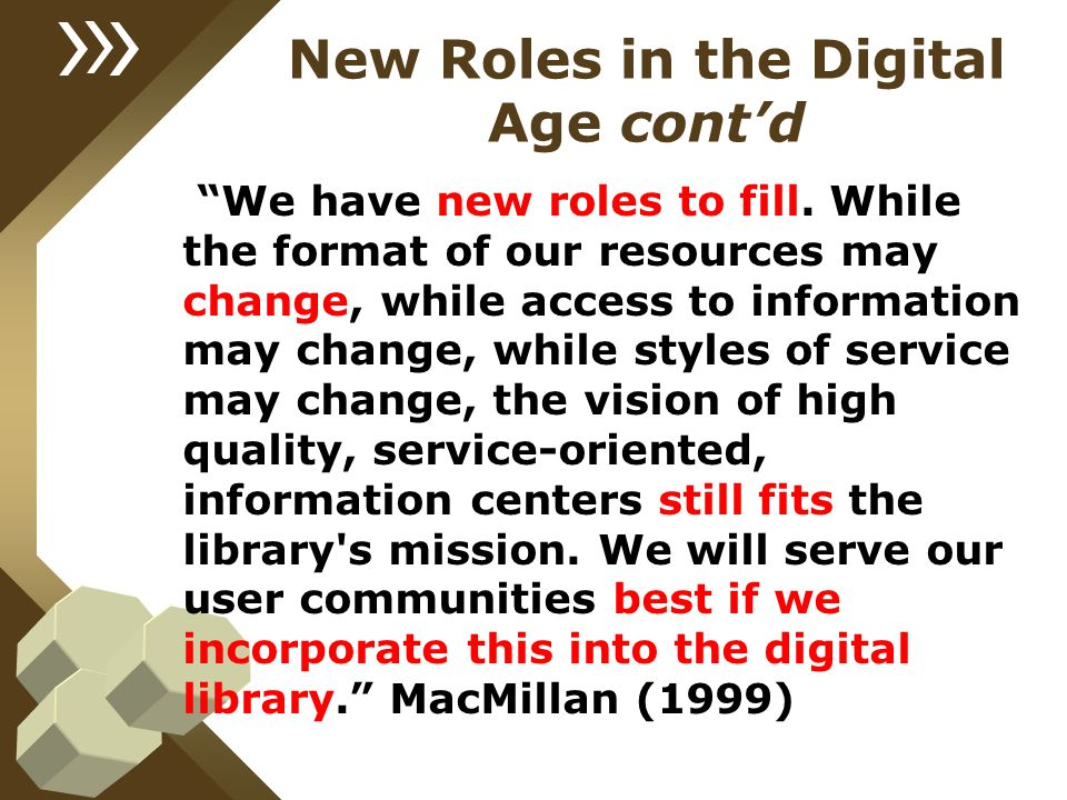 New Roles in the Digital Age cont'd