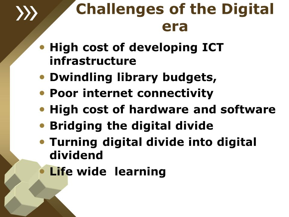 Challenges of the Digital era