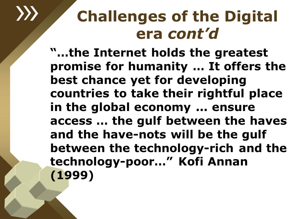 Challenges of the Digital era cont'd