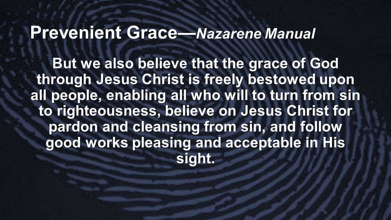 Prevenient Grace—Nazarene Manual
