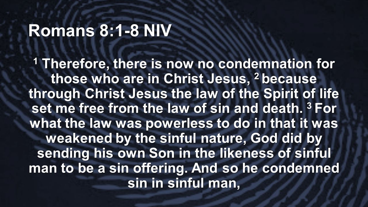 Romans 8:1-8 NIV