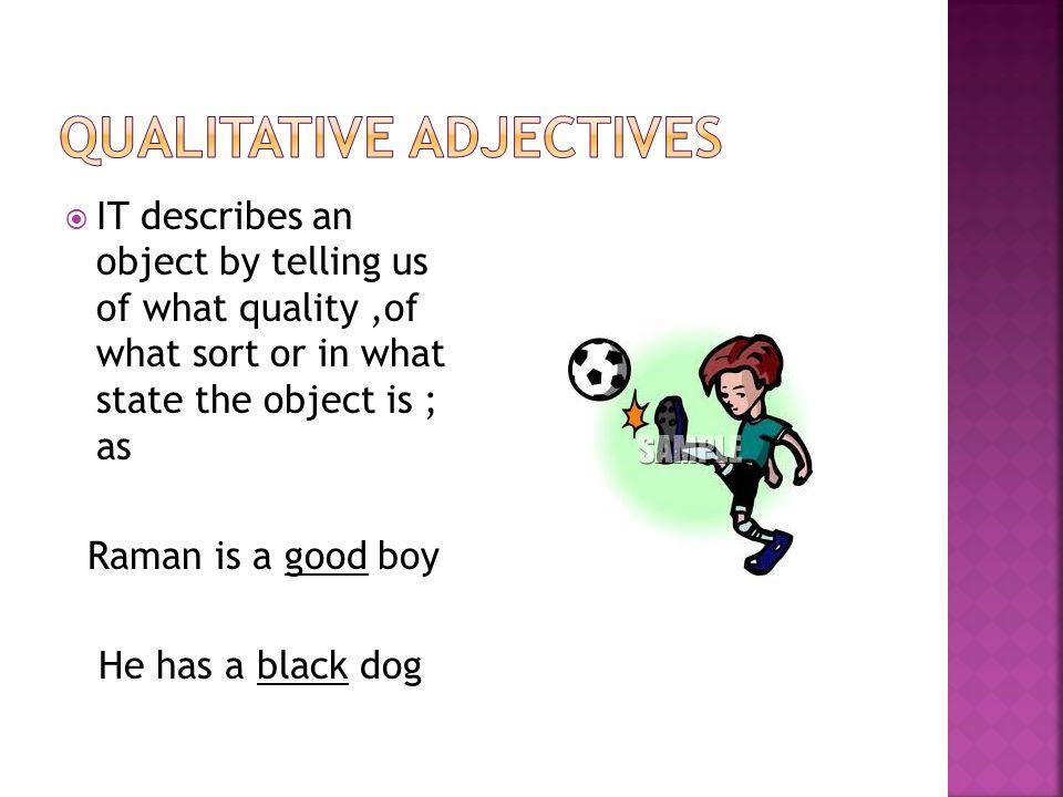 Qualitative adjectives
