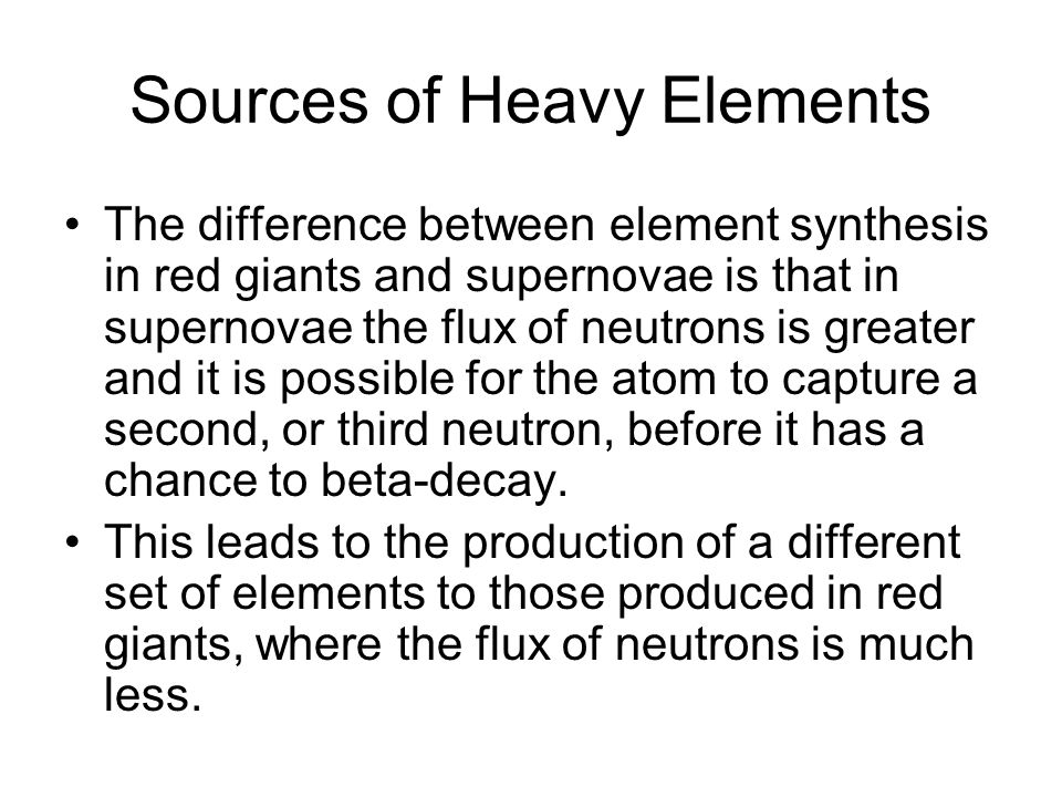 Sources of Heavy Elements