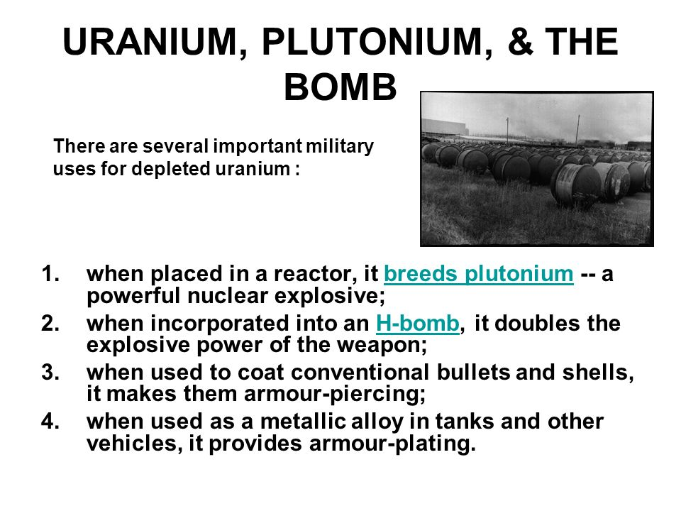 URANIUM, PLUTONIUM, & THE BOMB