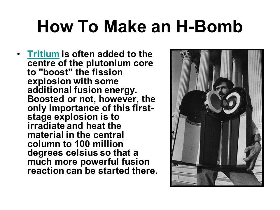How To Make an H-Bomb