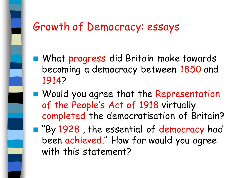 Growth of Democracy: essays