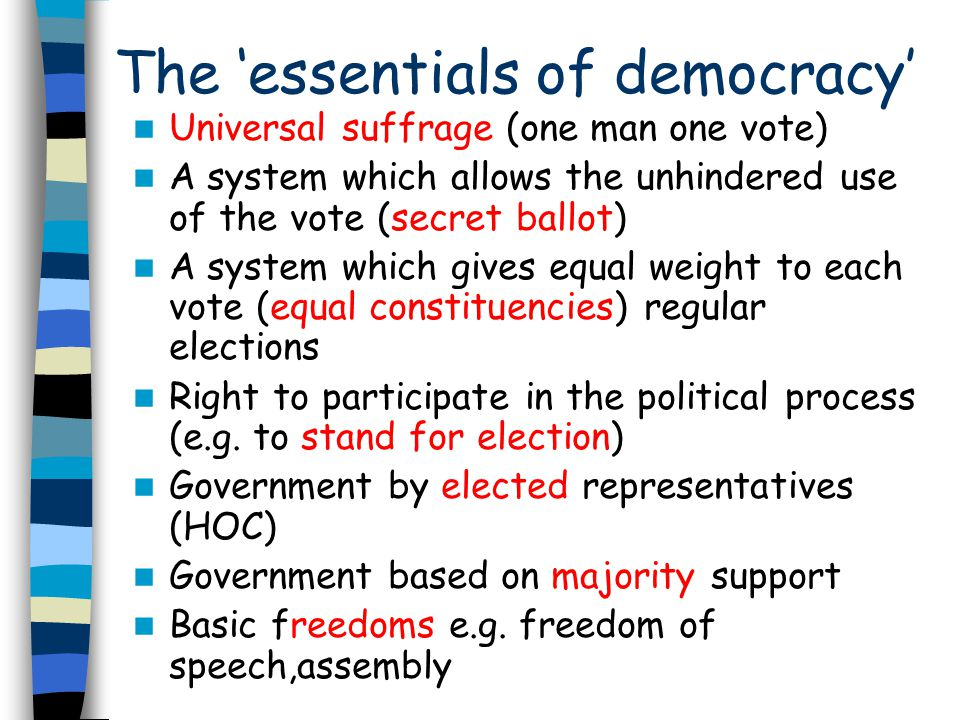 The 'essentials of democracy'