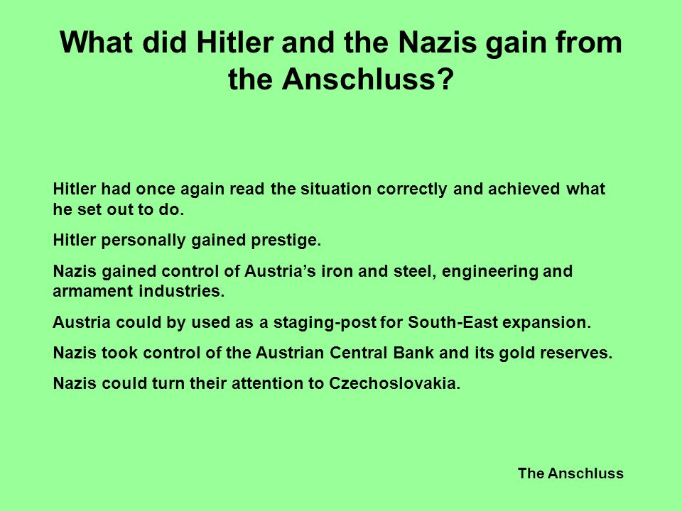 What did Hitler and the Nazis gain from the Anschluss