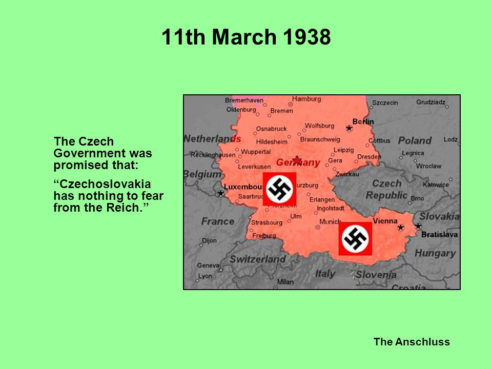 11th March 1938 The Czech Government was promised that: