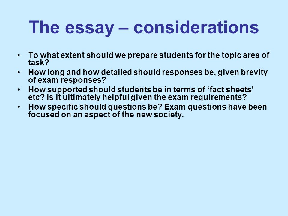 The essay – considerations