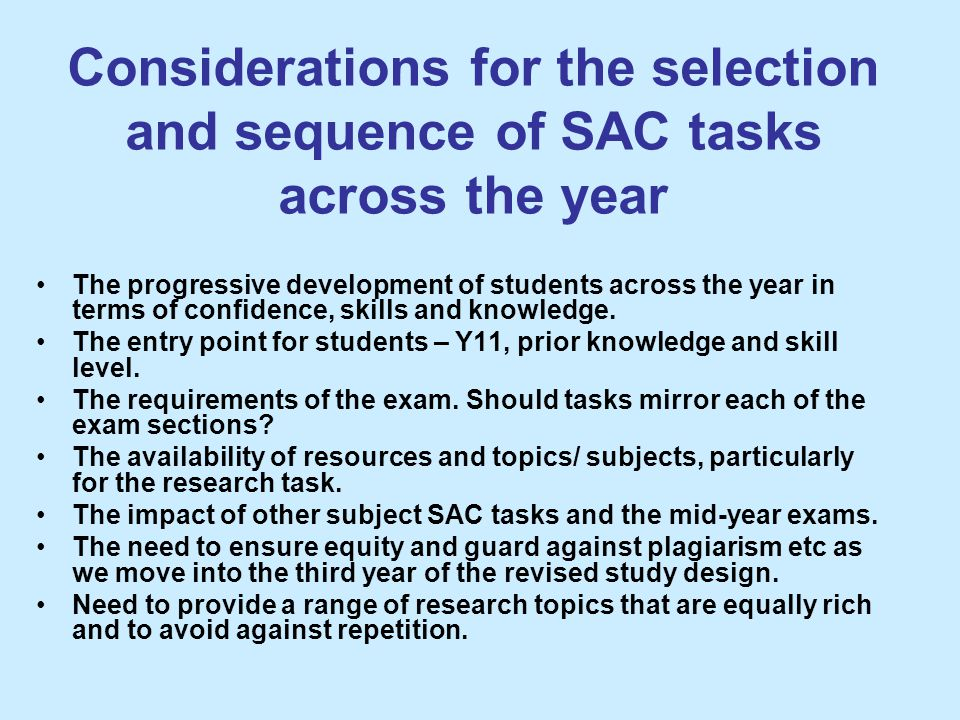 Considerations for the selection and sequence of SAC tasks across the year