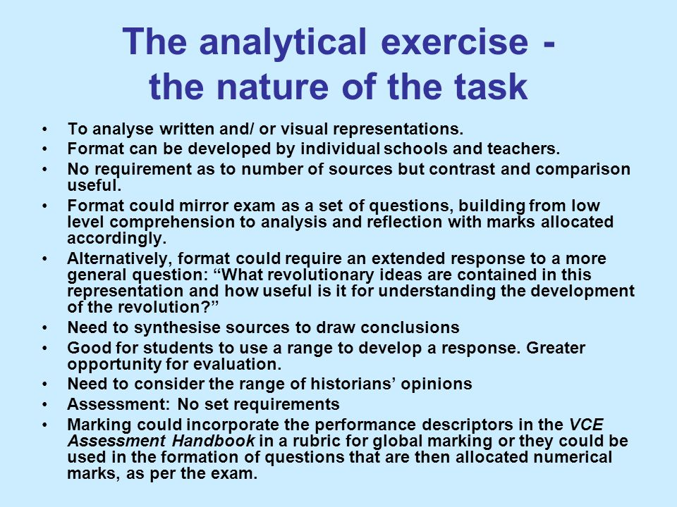 The analytical exercise - the nature of the task