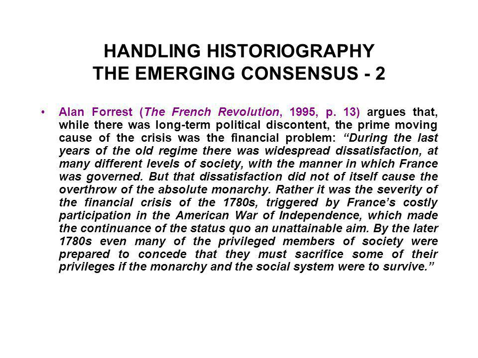 HANDLING HISTORIOGRAPHY THE EMERGING CONSENSUS - 2