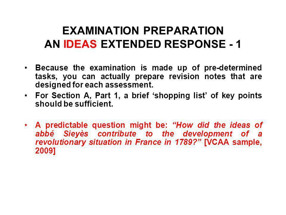EXAMINATION PREPARATION AN IDEAS EXTENDED RESPONSE - 1
