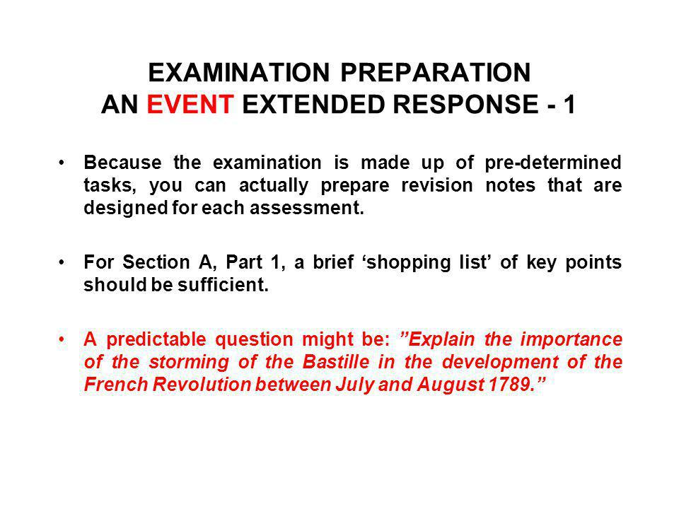EXAMINATION PREPARATION AN EVENT EXTENDED RESPONSE - 1
