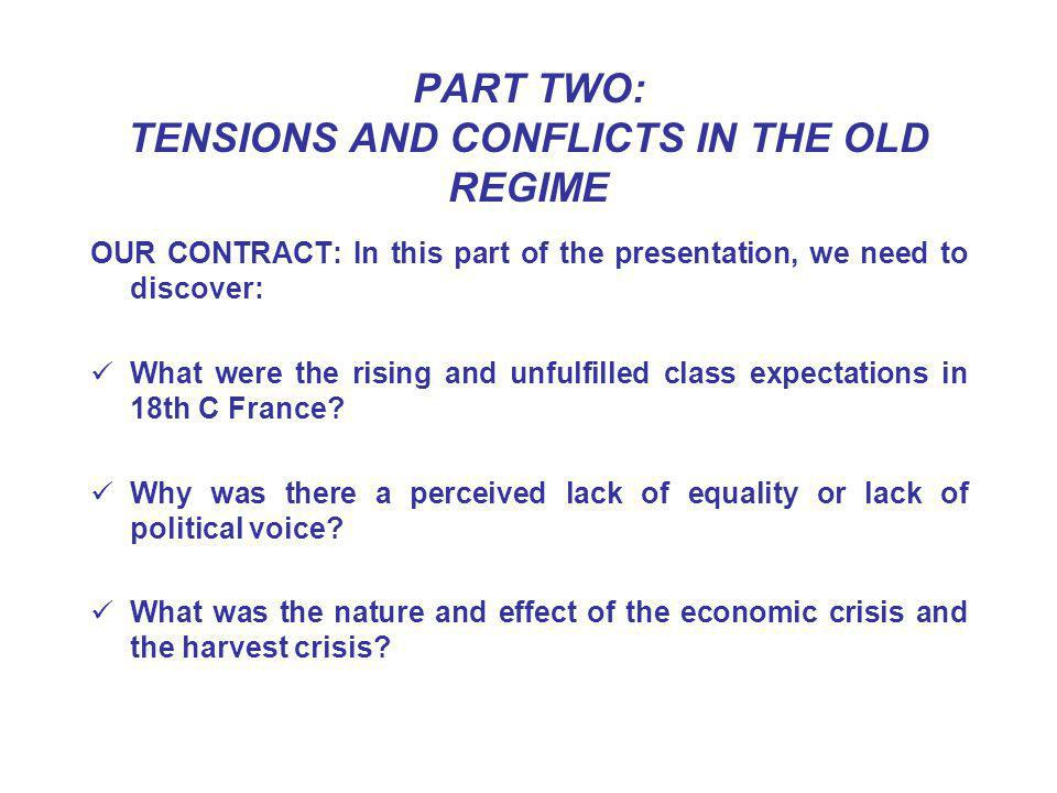PART TWO: TENSIONS AND CONFLICTS IN THE OLD REGIME