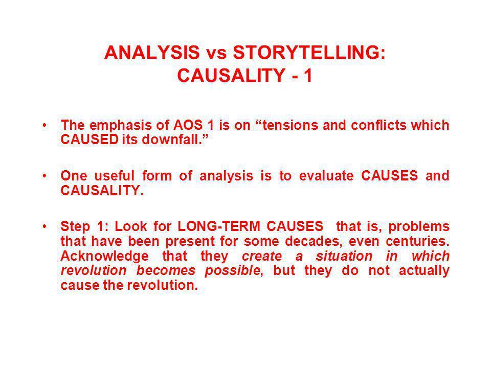 ANALYSIS vs STORYTELLING: CAUSALITY - 1