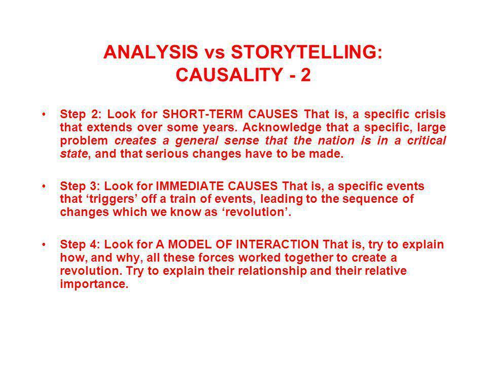 ANALYSIS vs STORYTELLING: CAUSALITY - 2