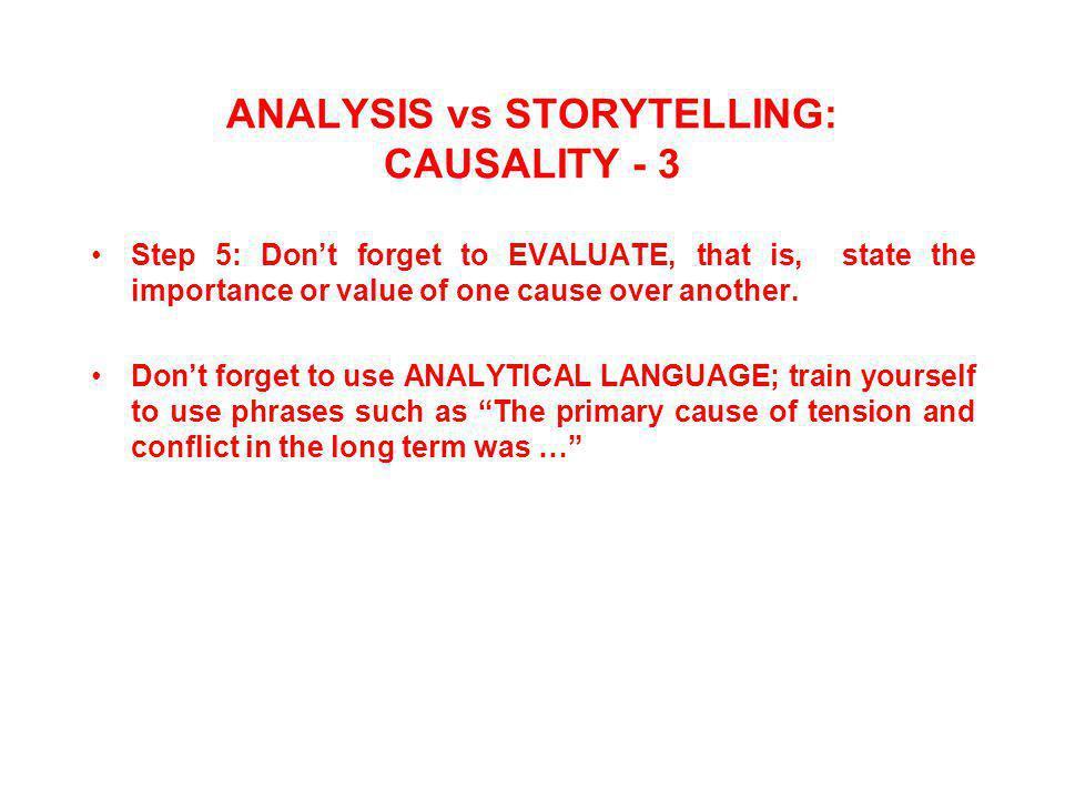 ANALYSIS vs STORYTELLING: CAUSALITY - 3