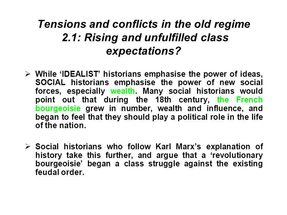 Tensions and conflicts in the old regime 2