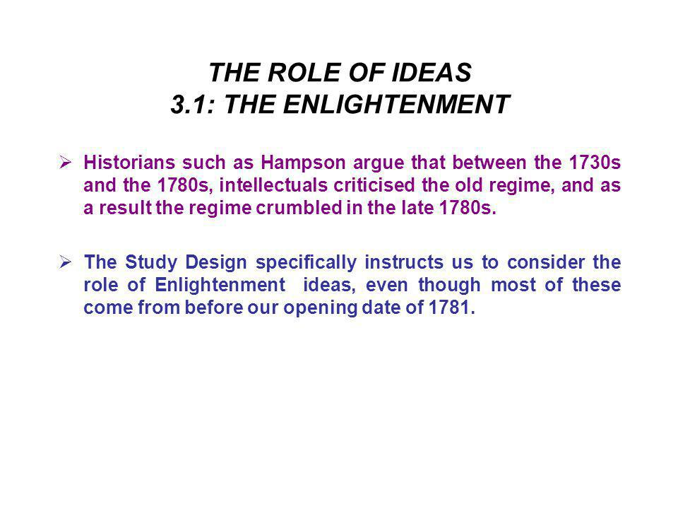 THE ROLE OF IDEAS 3.1: THE ENLIGHTENMENT