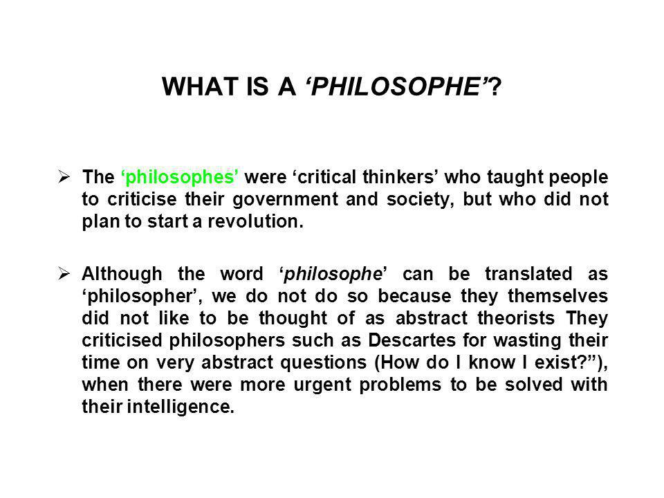 WHAT IS A 'PHILOSOPHE'