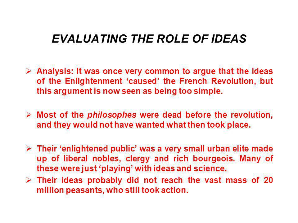EVALUATING THE ROLE OF IDEAS