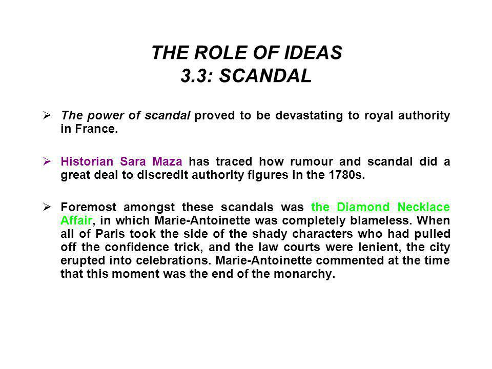 THE ROLE OF IDEAS 3.3: SCANDAL