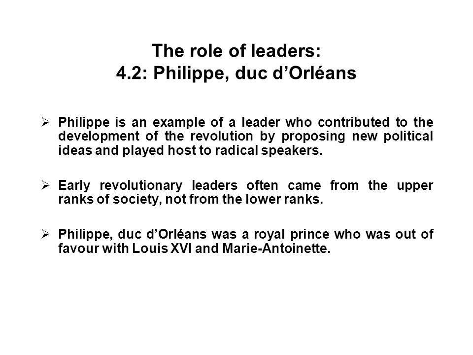 The role of leaders: 4.2: Philippe, duc d'Orléans