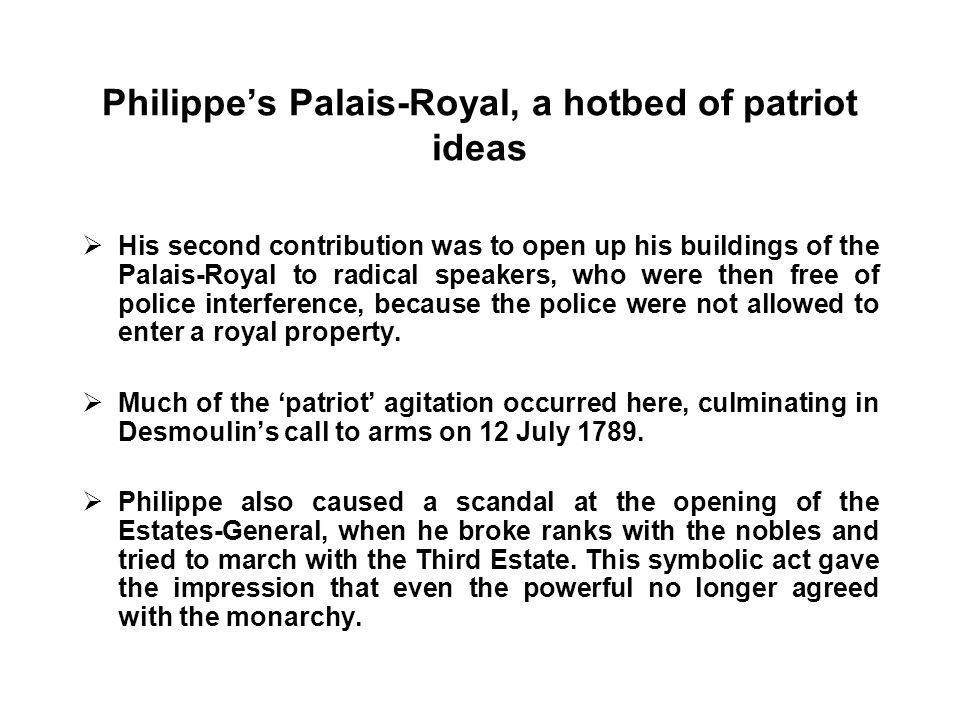 Philippe's Palais-Royal, a hotbed of patriot ideas