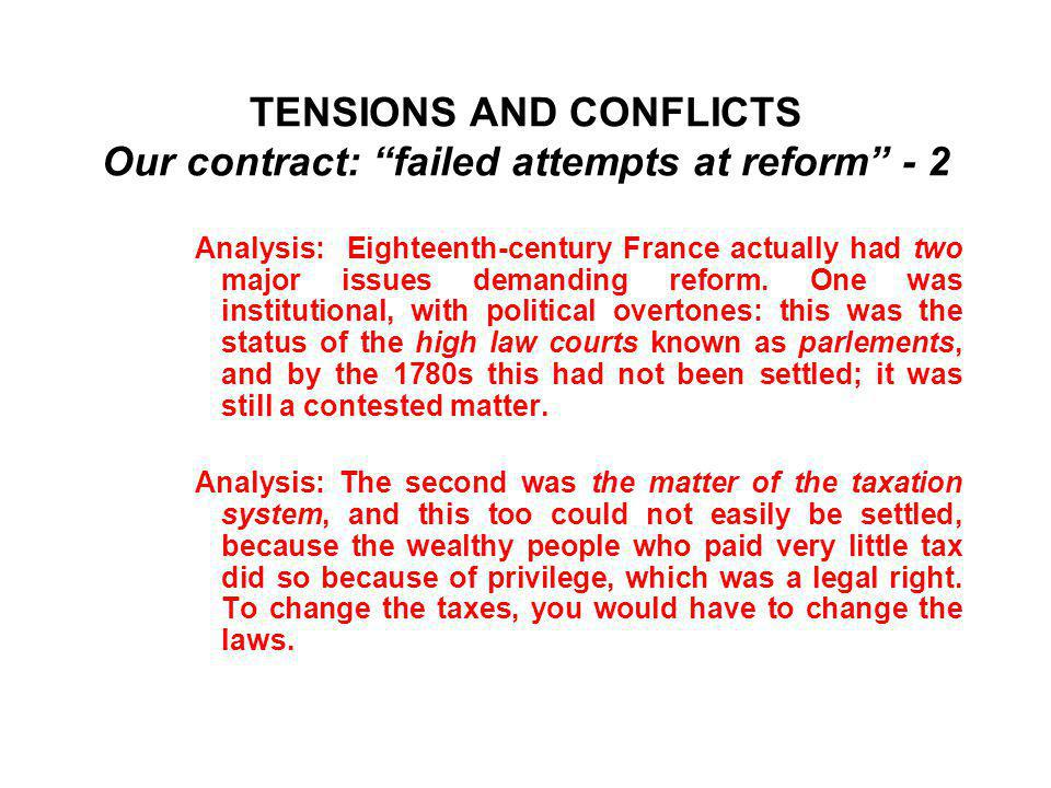 TENSIONS AND CONFLICTS Our contract: failed attempts at reform - 2