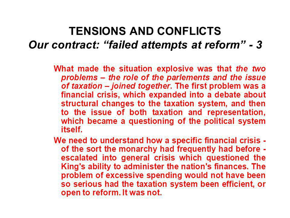 TENSIONS AND CONFLICTS Our contract: failed attempts at reform - 3