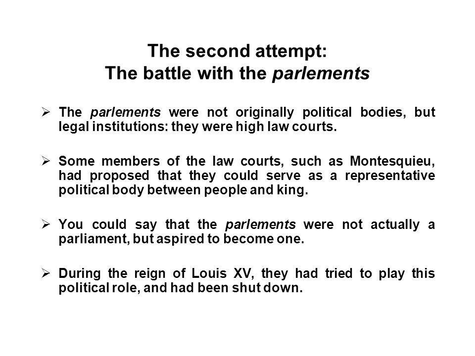 The second attempt: The battle with the parlements
