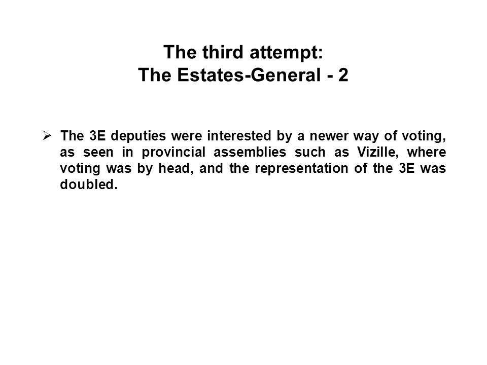 The third attempt: The Estates-General - 2