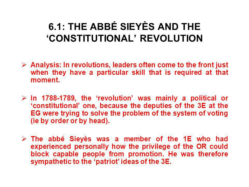 6.1: THE ABBÉ SIEYÈS AND THE 'CONSTITUTIONAL' REVOLUTION