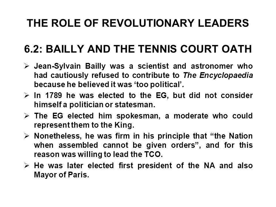 THE ROLE OF REVOLUTIONARY LEADERS 6