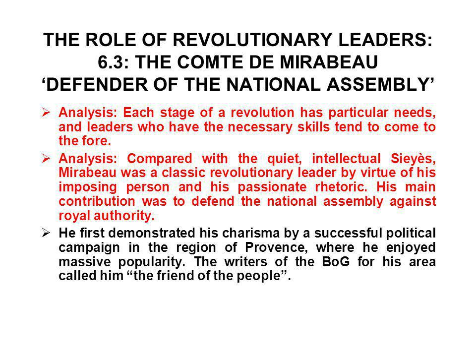 THE ROLE OF REVOLUTIONARY LEADERS: 6