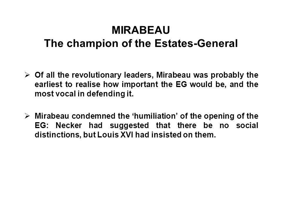 MIRABEAU The champion of the Estates-General