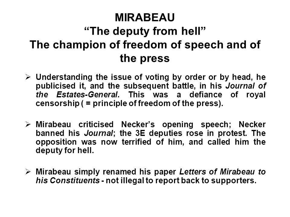 MIRABEAU The deputy from hell The champion of freedom of speech and of the press