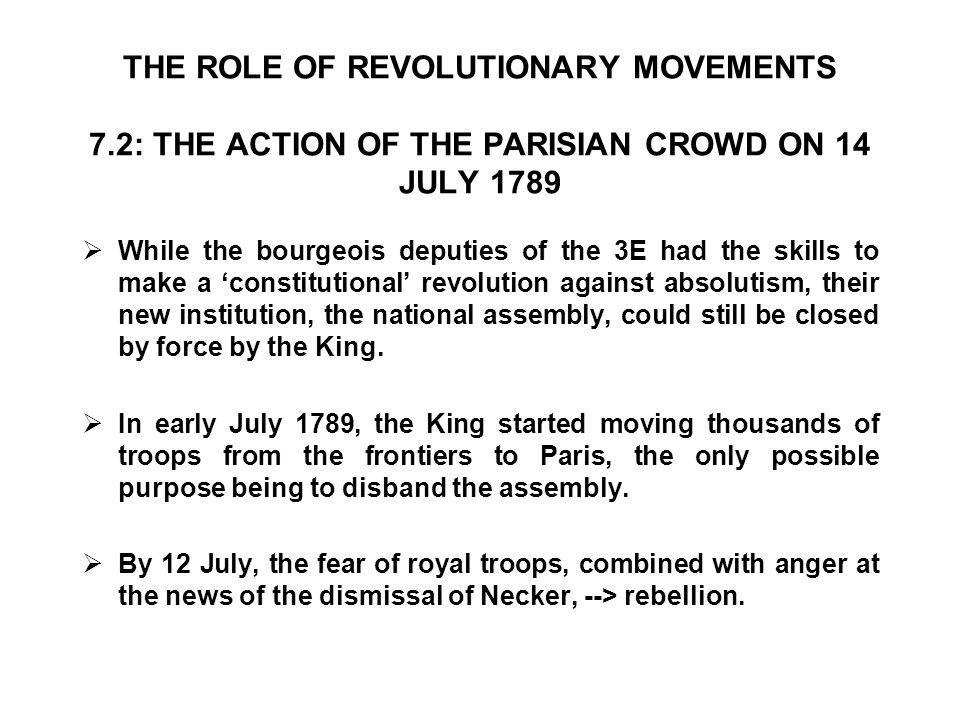 THE ROLE OF REVOLUTIONARY MOVEMENTS 7