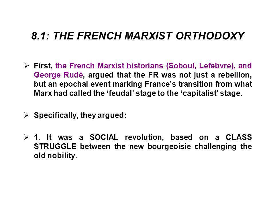 8.1: THE FRENCH MARXIST ORTHODOXY