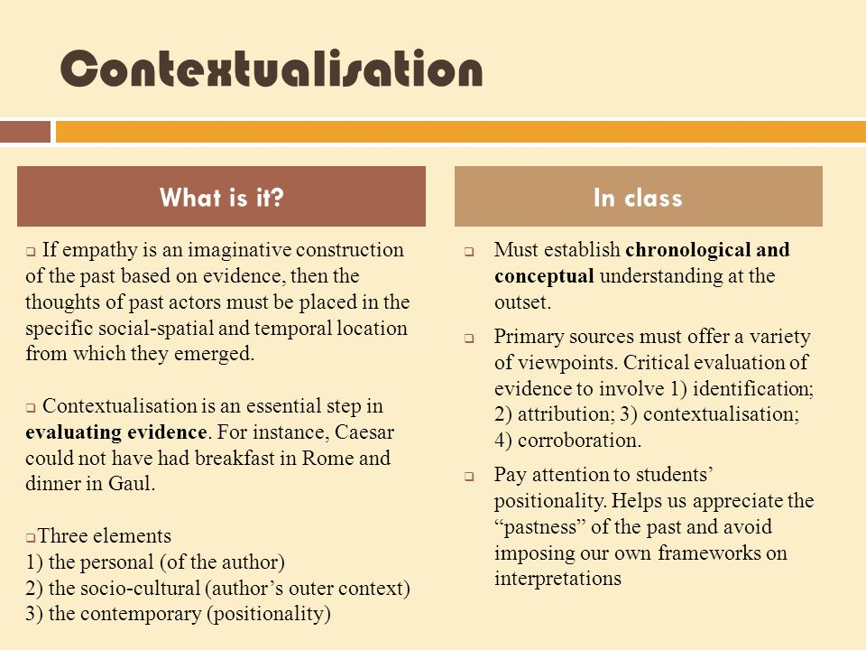 Contextualisation What is it In class