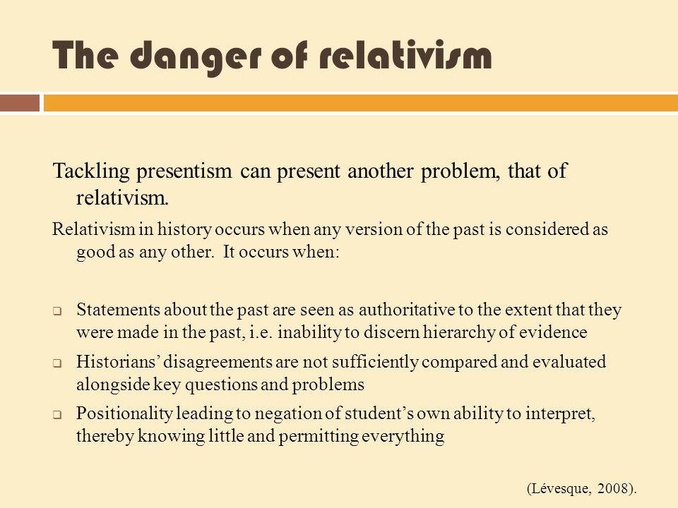 The danger of relativism