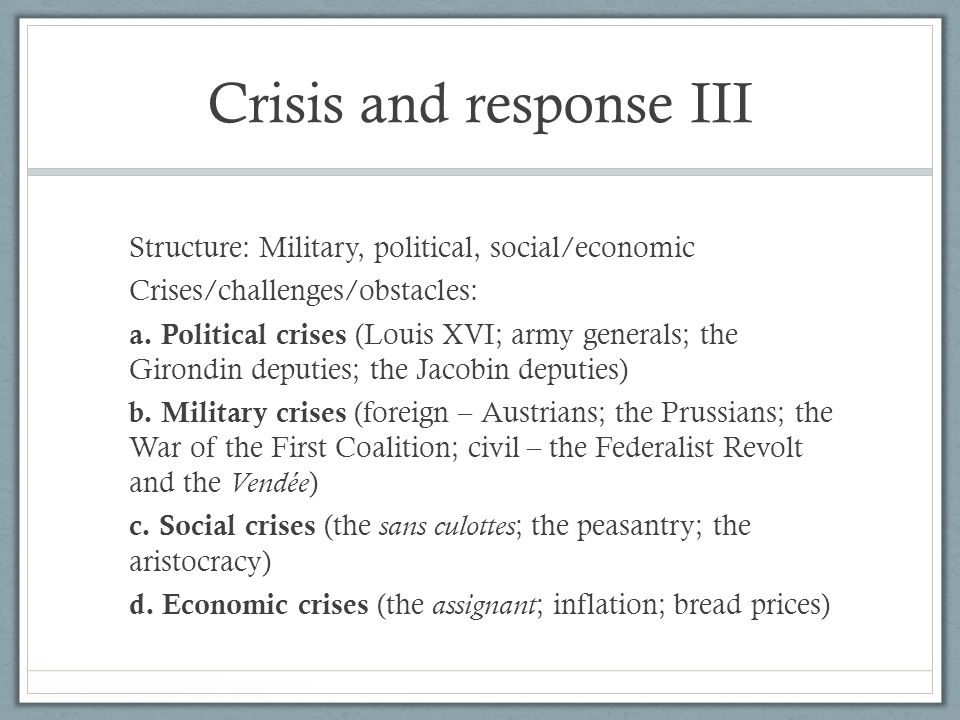 Crisis and response III