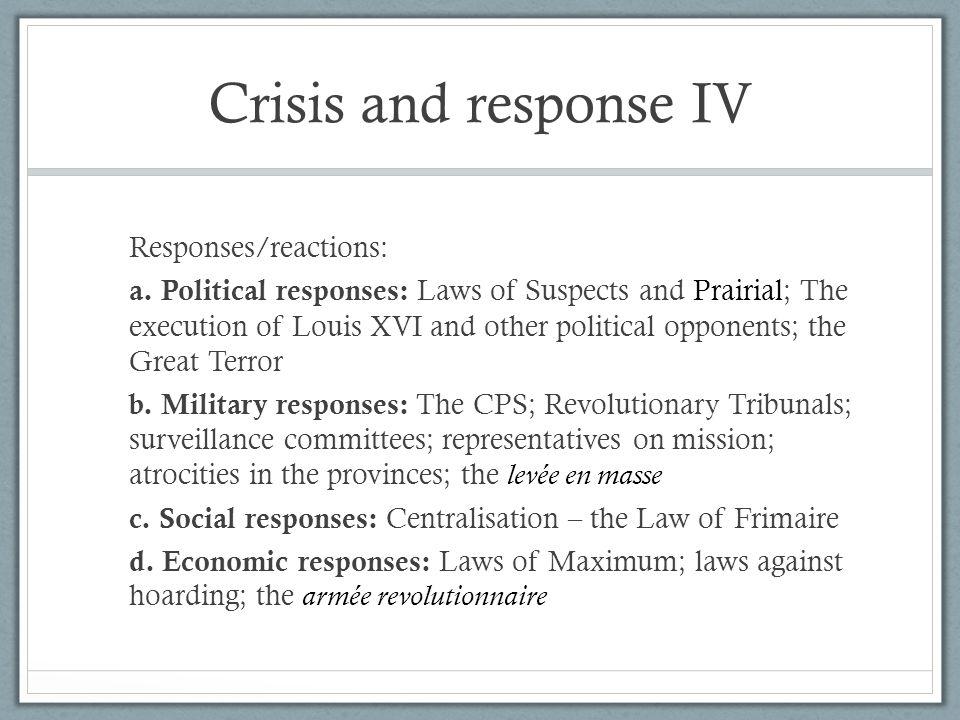 Crisis and response IV