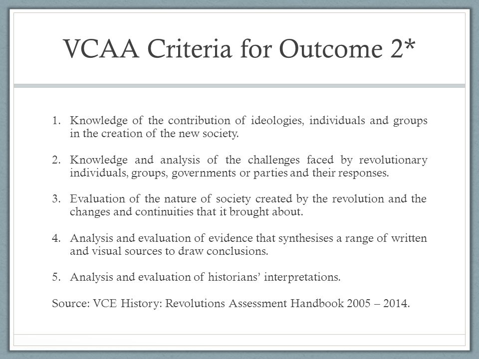 VCAA Criteria for Outcome 2*