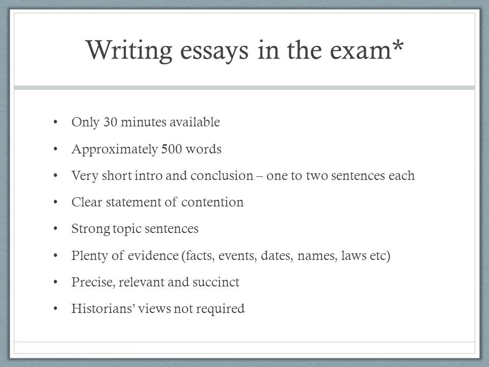 Writing essays in the exam*