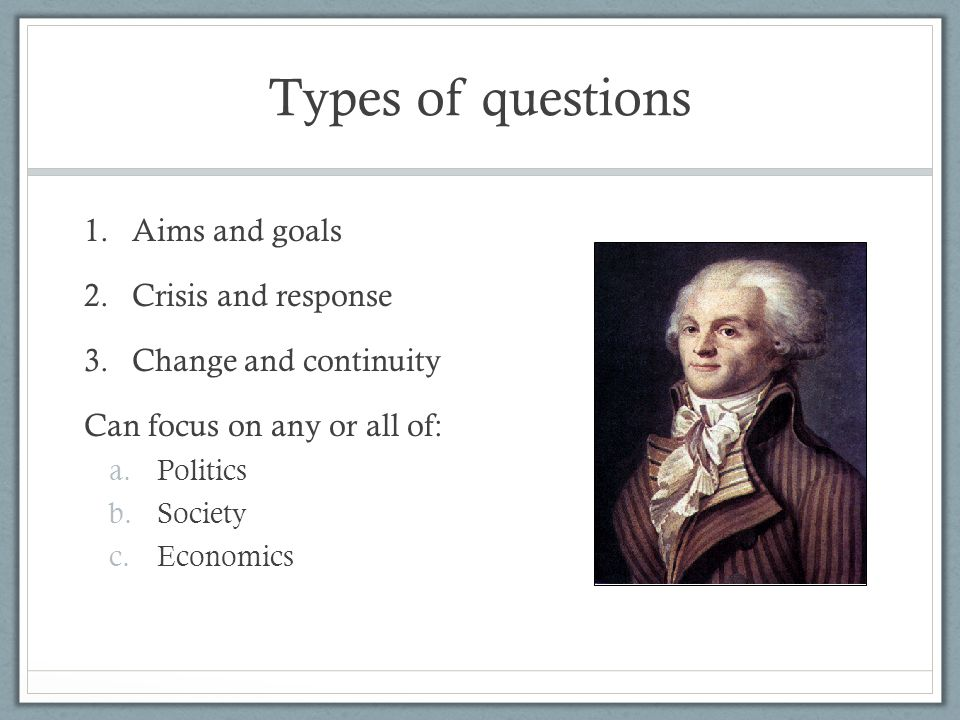 Types of questions Aims and goals Crisis and response