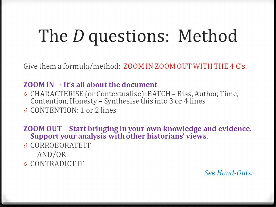 The D questions: Method