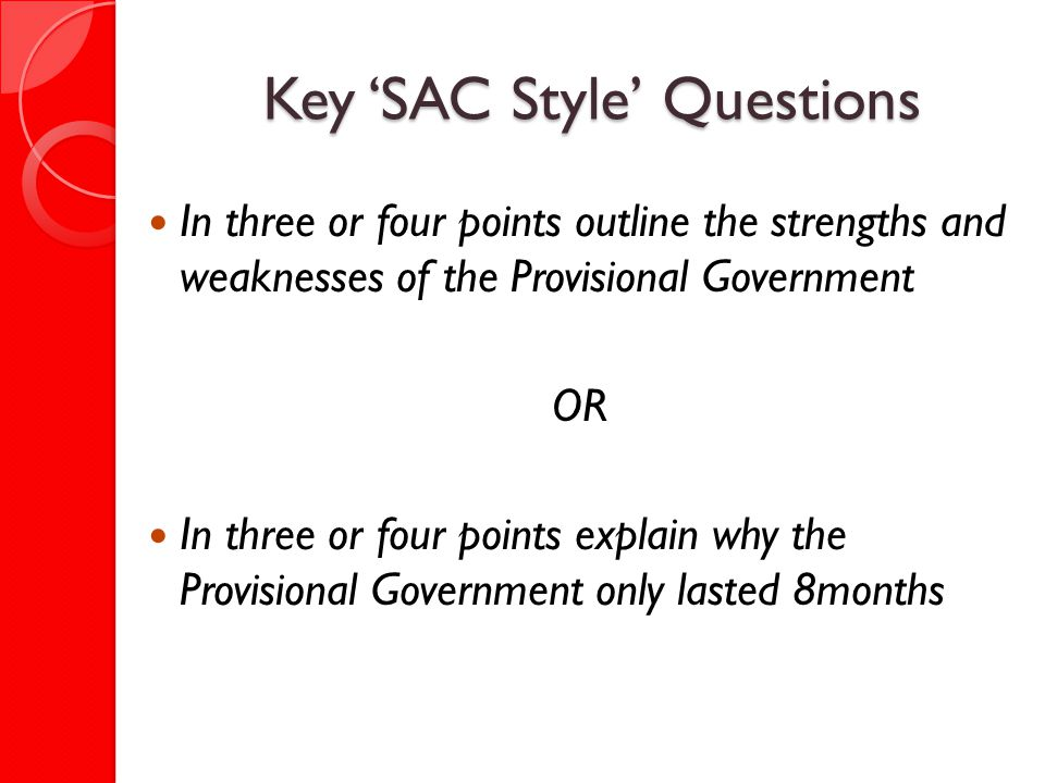 Key 'SAC Style' Questions